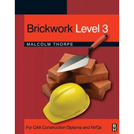Brickwork: For CAA Construction Diploma and NVQs: Level 3 (BOK)
