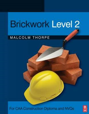 Brickwork: For CAA Construction Diploma and NVQs: Level 2 (BOK)
