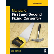 Manual of First and Second Fixing Carpentry, 3rd ed (BOK)