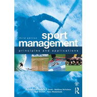Sport Management: Principles and Applications (BOK)