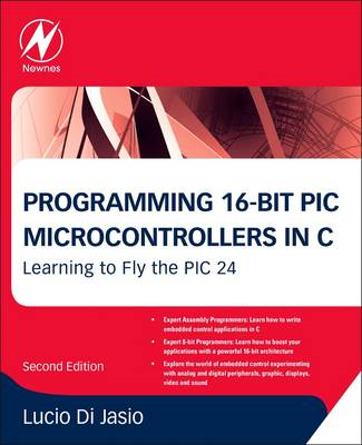 Programming 16-Bit PIC Microcontrollers in C (BOK)