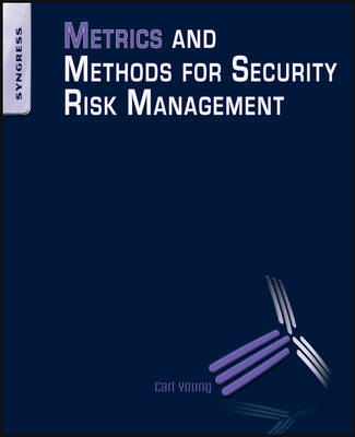 Metrics and Methods for Security Risk Management (BOK)