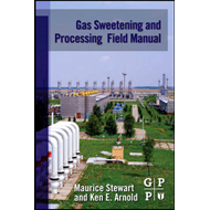 Gas Sweetening and Processing Field Manual (BOK)