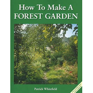 How to Make a Forest Garden (BOK)