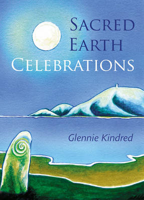 Sacred Earth Celebrations (BOK)