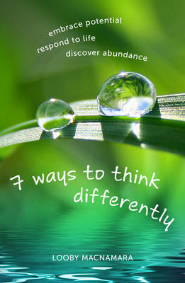 7 Ways to Think Differently (BOK)