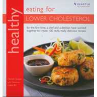 Healthy Eating for Lower Cholesterol: In Association With Heart UK (BOK)