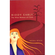Biddy Early: the Wise Woman of Clare (BOK)