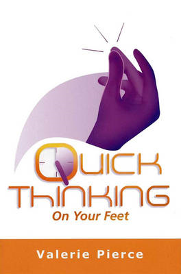 Quick Thinking on Your Feet (BOK)