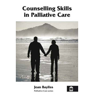 Counselling Skills in Palliative Care (BOK)