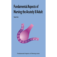 Fundamental Aspects of Nursing the Critically Ill (BOK)