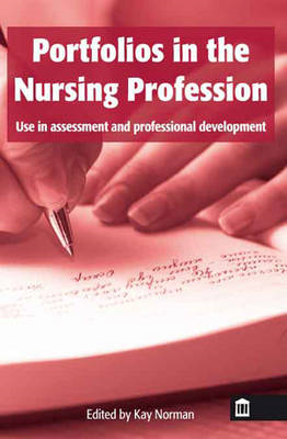 Portfolios in the Nursing Profession: Use in Assessment and Professional Development (BOK)