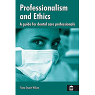 Professionalism and Ethics for Dental Care Professionals (BOK)