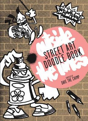Street Art Doodle Book: Outside the Lines (BOK)