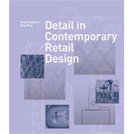 Detail in Contemporary Retail Design (BOK)