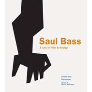 Saul Bass: A Life in Film and Design (BOK)