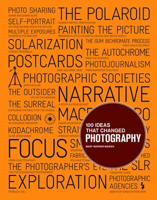 100 Ideas That Changed Photography (BOK)