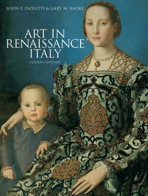 Art in Renaissance Italy (4th Edition) (BOK)