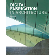 Digital Fabrication in Architecture (BOK)