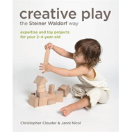 Creative Play the Steiner Waldorf Way (BOK)