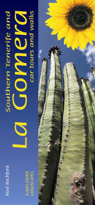 Southern Tenerife and La Gomera: Car Tours and Walks (BOK)