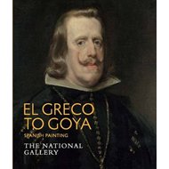 El Greco to Goya: Spanish Painting (BOK)