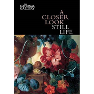 Closer Look: Still Life (BOK)