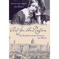 Art for the Nation: The Eastlakes and the Victorian Art World (BOK)