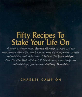Fifty Recipes to Stake Your Life on (BOK)