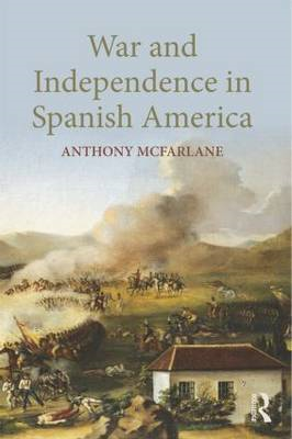 War and Independence In Spanish America (BOK)