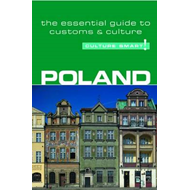 Poland - Culture Smart!: The Essential Guide to Customs and Culture (BOK)