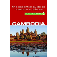 Cambodia - Culture Smart! The Essential Guide to Customs & C (BOK)