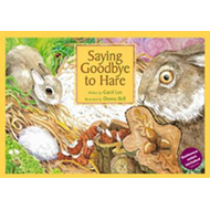 SAYING GOODBYE TO HARE: A Story About Death and Dying for Children Aged 5-9 Years (BOK)