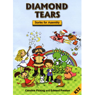 Diamond Tears: Stories for Assembly KS2 (BOK)