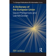 A Dictionary of the European Union (BOK)