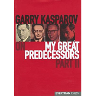Gary Kasparov on My Great Predecessors (BOK)