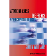 Attacking Chess: The French (BOK)