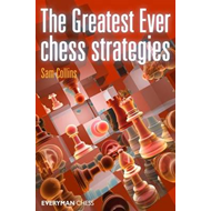The Greatest Ever Chess Strategies (BOK)