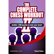 The Complete Chess Workout: 2: (BOK)
