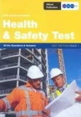 Construction Skills Health and Safety Test: All the Questions and Answers: 2007: Issue 3 (BOK)
