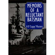 Memoirs of a Reluctant Batsman (BOK)