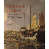 Monsoon Traders: The Maritime World of the East India Company (BOK)