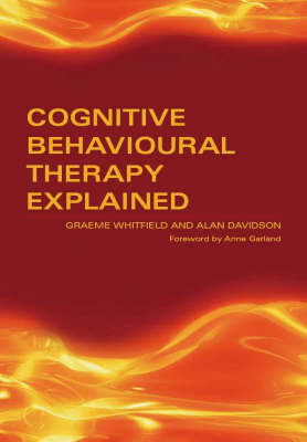 Cognitive Behavioural Therapy Explained (BOK)