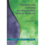 Teaching and Learning Communication Skills in Medicine, Seco (BOK)