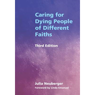 Caring for Dying People of Different Faiths (BOK)