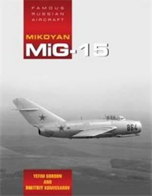 Famous Russian Aircraft: MIG - 15 (BOK)