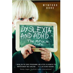 Dyslexia and ADHD - the Miracle Cure (BOK)