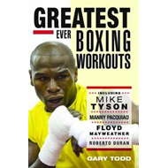 Greatest Ever Boxing Workouts (BOK)