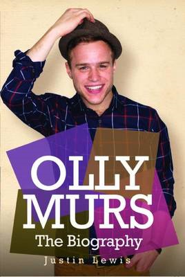 Olly Murs - the Biography (BOK)