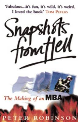 Snapshots from Hell: Making of an MBA (BOK)